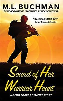 Sound of Her Warrior Heart (Delta Force Short Stories Book 6) by [Buchman, M. L.]