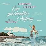 Ein geschenkter Anfang | Lorraine Fouchet