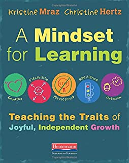 the teacher you want to be essays about children learning and  a mindset for learning teaching the traits of joyful independent growth