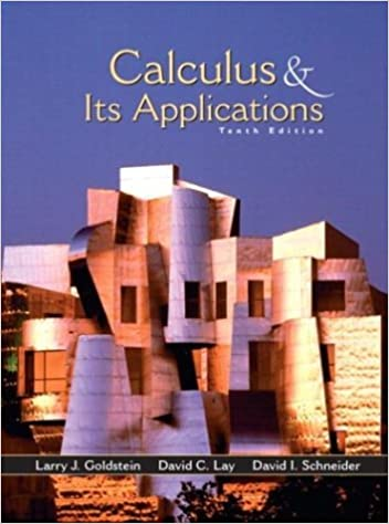 Calculus and Its Applications, 10th Edition: Larry J