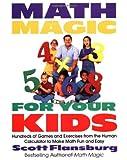 Math Magic for Your Kids, Scott Flansburg, 0060977310