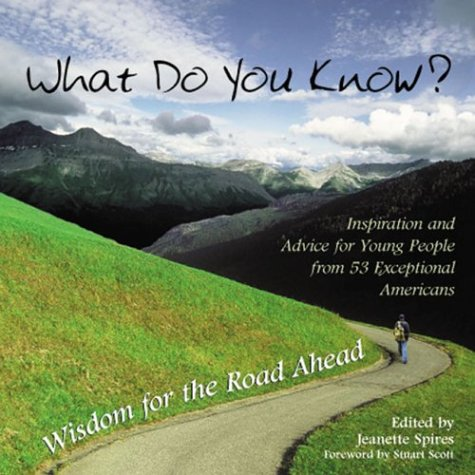 Download What Do You Know: Wisdom for the Road Ahead pdf epub