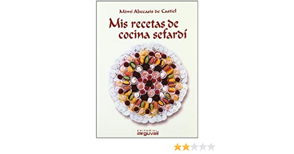 Wonderful Mis Recetas De Cocina Sefardí: ABECASIS DE CASTIEL MIMI: 9788496435834:  Amazon.com: Books