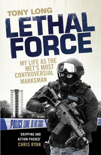 Lethal Force: My Life As the Met's Most Controversial Marksman pdf