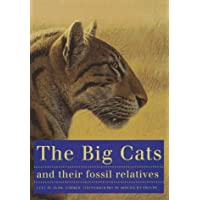 The Big Cats & Their Fossil Relatives (Advances in Database Systems; 5)