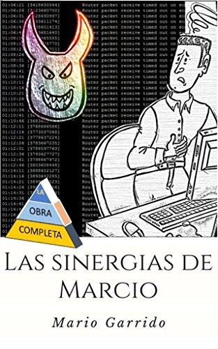 Portada del libro Las Sinergias de Marcio de Mario Garrido Espinosa