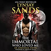 The Immortal Who Loved Me: An Argeneau Novel | Lynsay Sands