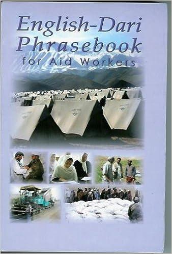 English Dari Phrasebook For Aid Workers English And Dargwa Edition Powers Robert F Sahebi Mir Abdul Zahir 9781929482092 Amazon Com Books
