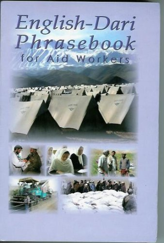 English-Dari Phrasebook for Aid Workers (English and Dargwa Edition)...