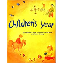 The Children's Year: Crafts & Clothes for Children and Parents to Make