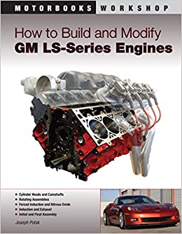 How to Build and Modify GM LS-Series Engines (Motorbooks Workshop