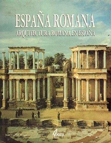 ESPAÑA ROMANA ARQUITECTURA ROMANA EN ESPAÑA: Amazon.es: Cuellar Lazaro, Juan: Libros