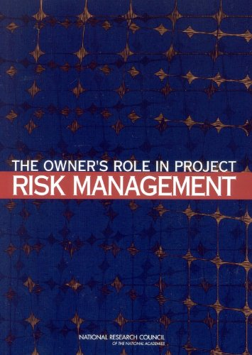 The Owner's Role in Project Risk Management
