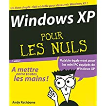 Windows XP Pour les nuls (French Edition)