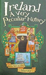 Ireland: A Very Peculiar History (Cherished Library)