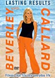 Lasting Results With Beverly Callard [DVD] [2004]