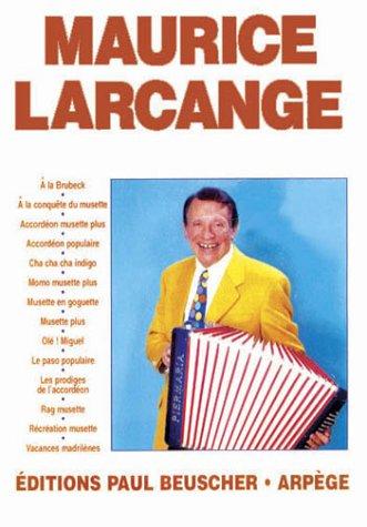 Partition : Maurice Larcange (Allemand) Partition – 24 novembre 1997 Paul Beuscher B00009NDP4 Musique Partitions musicales
