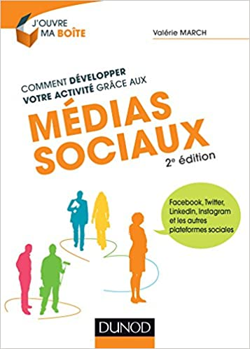 418959424596 Amazon.fr - Comment développer votre activité grâce aux médias sociaux - 2e  éd. - Facebook, Twitter, LinkedIn  Facebook, Twitter, LinkedIn, Instagram  et les ...
