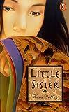 Little Sister, Kara Dalkey, 0140386319