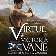 Virtue: Sons of Scotland, Book 1 Audiobook by Victoria Vane Narrated by Joshua Manning