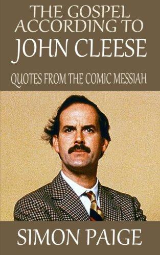 The-Gospel-According-to-John-Cleese-Quotes-from-the-Comic-Messiah