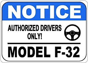 OLDSMOBILE MODEL F-32 Authorized Drivers Only Aluminum Street Sign - 10 x 14 Inches