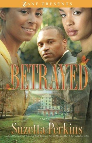 Betrayed: A Novel (Zane Presents) by Brand: Strebor Books