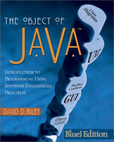 The Object of Java: BlueJ Edition