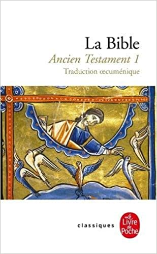 La Bible Ancien Testament Volume 1 French Edition