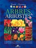 Guide des végétaux : Arbres - Arbustes