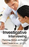 Investigative Interviewing 1st Edition