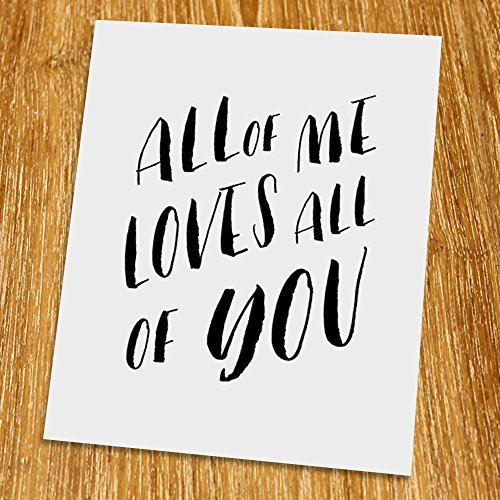 Cheap  All of me loves all of you Print (Unframed), Typography Print, Scandinavian..