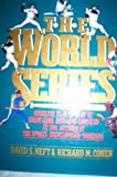 The World Series, Richard M. Cohen and David S. Neft, 031203959X
