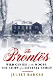 Image of The Brontes: Wild Genius on the Moors: The Story of a Literary Family