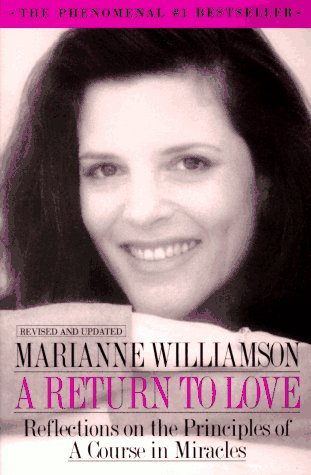 A Return to Love: Reflections on the Principles of a Course in Miracles -  Marianne Williamson, Paperback