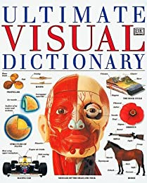Ultimate Visual Dictionary Revised (Ultimate Visual Dictionary)