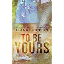 To Be Yours: YA Contemporary Romance
