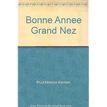 Bonne Annee, Grand Nez # 26 (Recit)