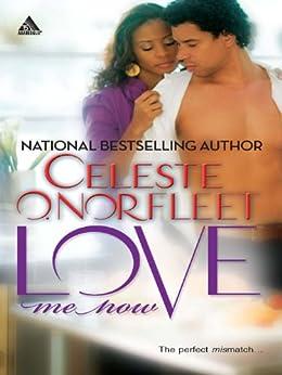 Love Me Now (Mamma Lou Matchmaker Series Book 9) by [Norfleet, Celeste O.]