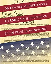 Declaration Of Independence, The United States Constitution, Bill Of Rights & Amendments