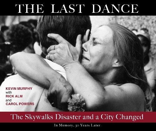 Book cover from The Last Dance: The Skywalks Disaster and a City Changed by Kevin Murphy