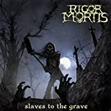 Slaves To The Grave
