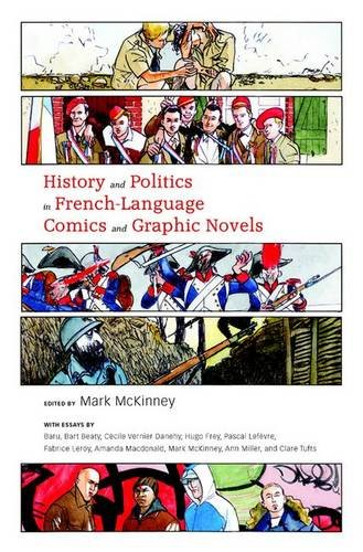 History and Politics in French-Language Comics and Graphic Novels by Brand: University Press of Mississippi
