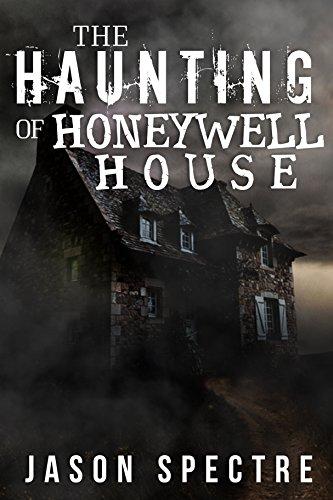 The Haunting of Honeywell House