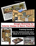Google SketchUp for Interior Design and Space Planning, Adriana Granados, 1456406973