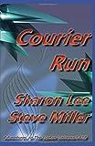 Courier Run (Adventures in the Liaden Universe®)