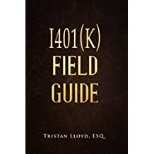 The I401(k) Field Guide