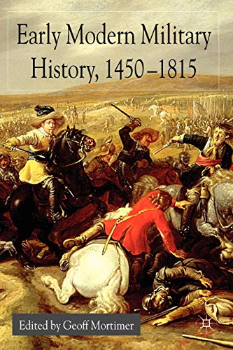 Early Modern Military History, 1450-1815