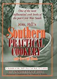 Mrs. Hill's Southern Practical Cookery and Receipt Book, , 1570039895