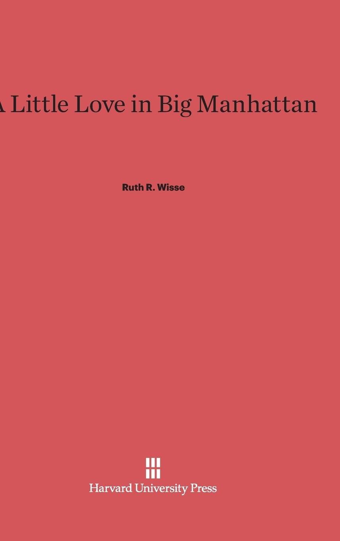 Download A Little Love in Big Manhattan PDF